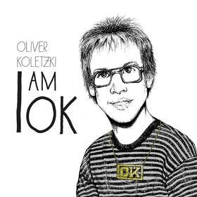 Oliver Koletzki, I Am O.K., 00602537796199