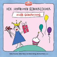 Die schönsten Kinderlieder, Die schönsten Kinderlieder - Zum Geburtstag, 00600753512517