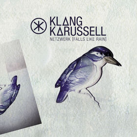 Klangkarussell, Netzwerk (Falls Like Rain), 00602537808700