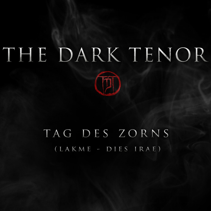The Dark Tenor - Tag des Zorns