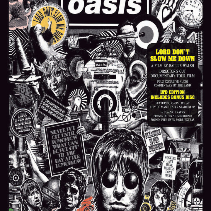 *NEU:Lord Dont'T Slow Me Down: Oasis