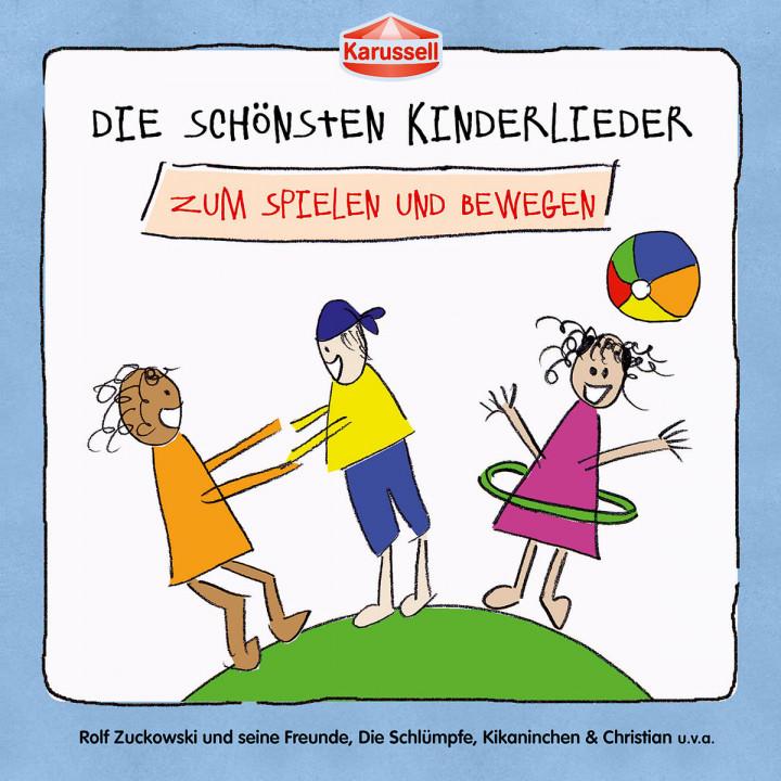 Die schönsten Kinderlieder - Zum Spielen und Bewegen