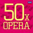 Decca 50x, 50 x Opera, 00028947867470