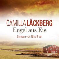 Camilla Läckerberg, Engel aus Eis (Krimi-Bestseller)