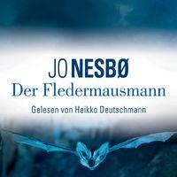Jo Nesboe, Der Fledermausmann (Krimi-Bestseller)