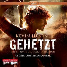 Kevin Hearne, Gehetzt - Die Chronik des Eisernen Druiden 1, 09783869091556