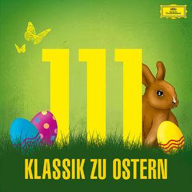 Diverse Künstler, 111 Klassik zu Ostern, 00028948204441
