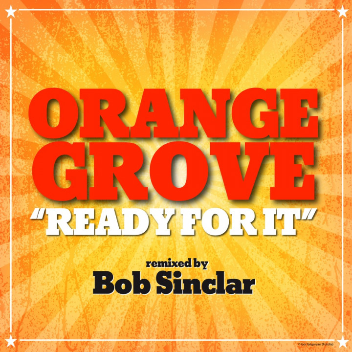 Orange Grove - Ready For It