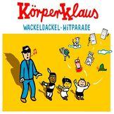 Körperklaus, Wackeldackel Hitparade, 00602537776894