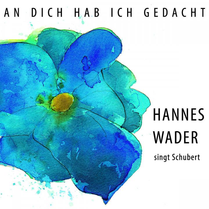 An dich hab ich gedacht - Hannes Wader singt Schubert