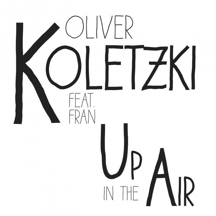 Oliver Koletzki - Up In The Air