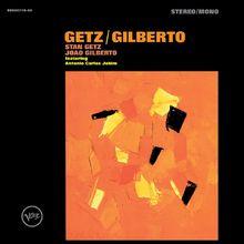 Stan Getz, Getz/Gilberto, 00602537827718