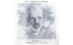 Eric Clapton, Jetzt bestellen: Eric Clapton veröffentlicht The Breeze - An Appreciation of JJ Cale als umfangreiche Deluxe Boxen