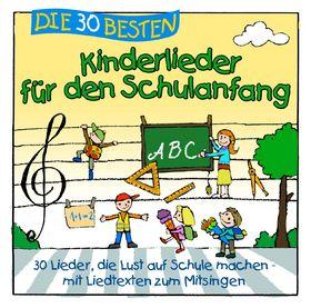 Die 30 besten..., Die 30 besten Kinderlieder für den Schulanfang, 04260167470719