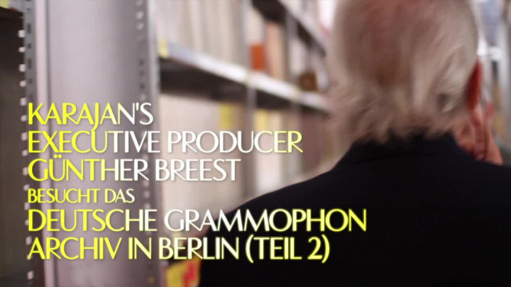 Karajans Chef-Produzent Günther Breest besucht die Deutsche Grammophon (Teil 2)