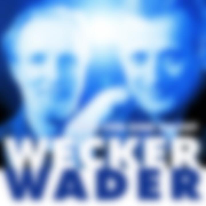 Wecker Wader - Was für eine Nacht