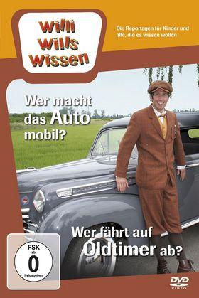 Willi wills wissen, Wer macht das Auto mobil?/ Wer fährt auf Oldtimer ab?, 00602537870264