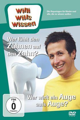 Willi wills wissen, Wer fühlt den Zähnen auf den Zahn?/ Wer wirft ein Auge aufs Auge?, 00602537870257