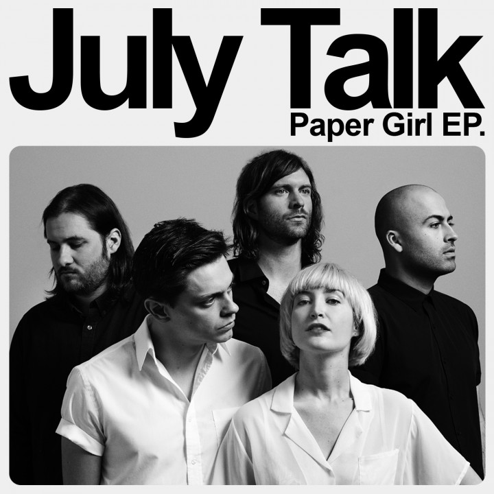 July Talk - Paper Girl EP