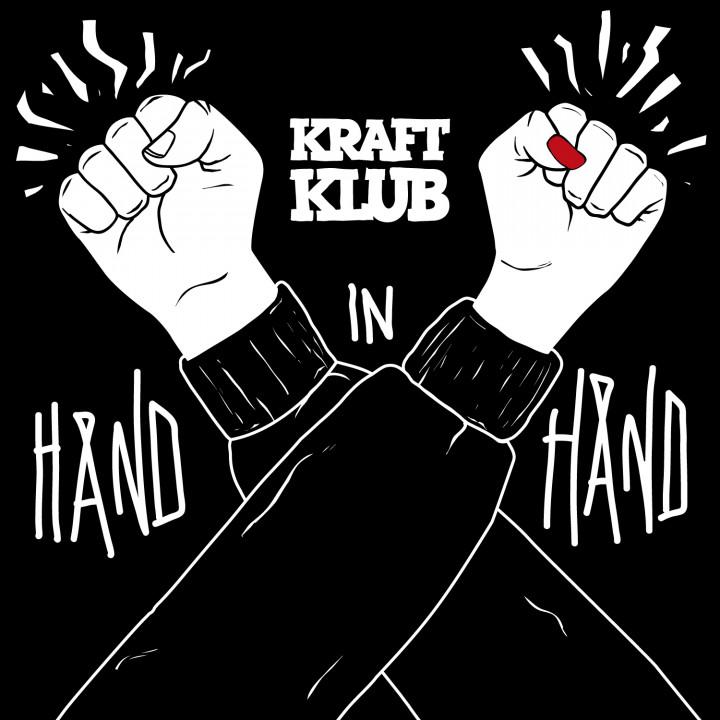 Kraftklub - Hand in Hand