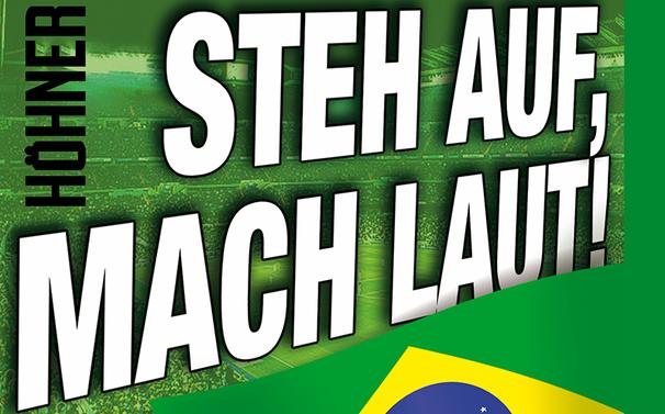 Höhner, Die Version Brazil vom Höhner-Hit Steh auf, mach laut!