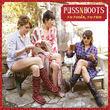 Puss N Boots, No Fools, No Fun, 00602537836055