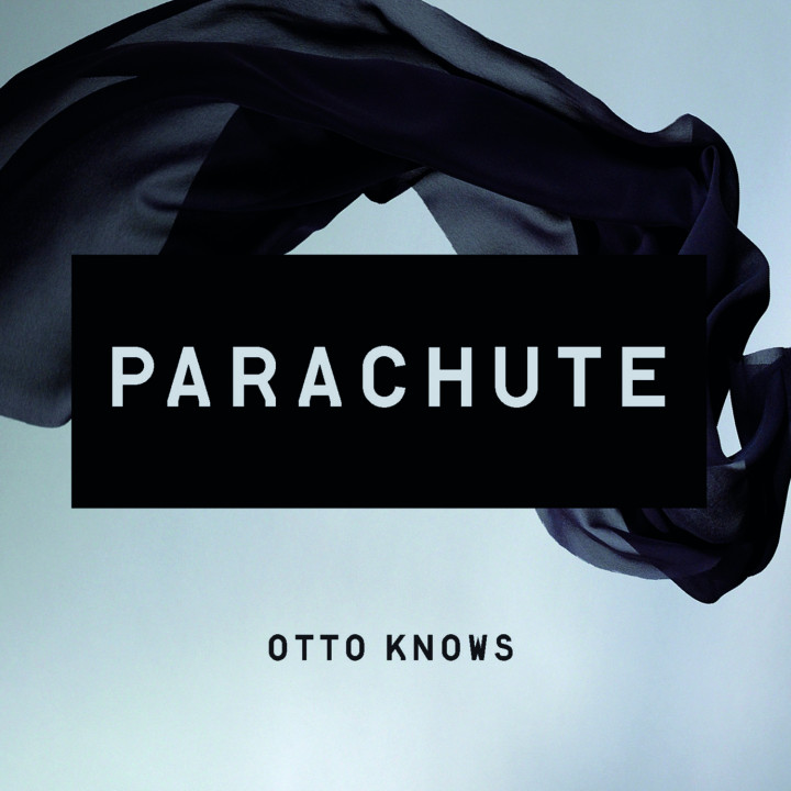 Otto Knows - Parachute
