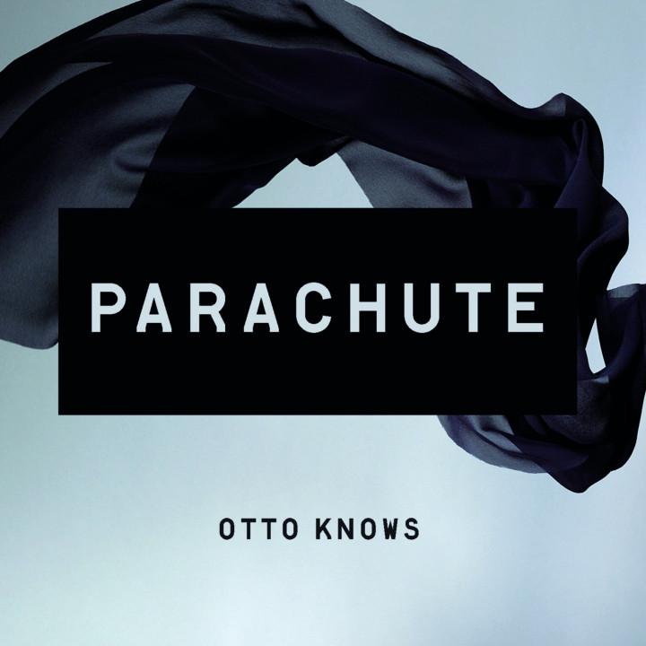 Otto Knows - Parachute