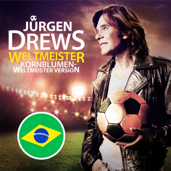 Jürgen Drews - Welltmeister (Kornblumen Weltmeister Version)