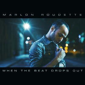 Marlon Roudette, When The Beat Drops Out, 00602537938322
