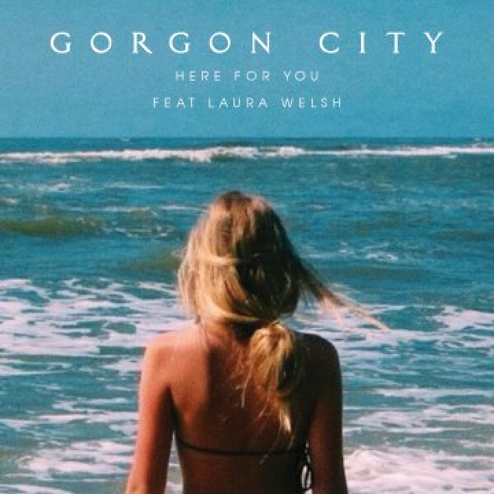 Gorgo City - Here For You