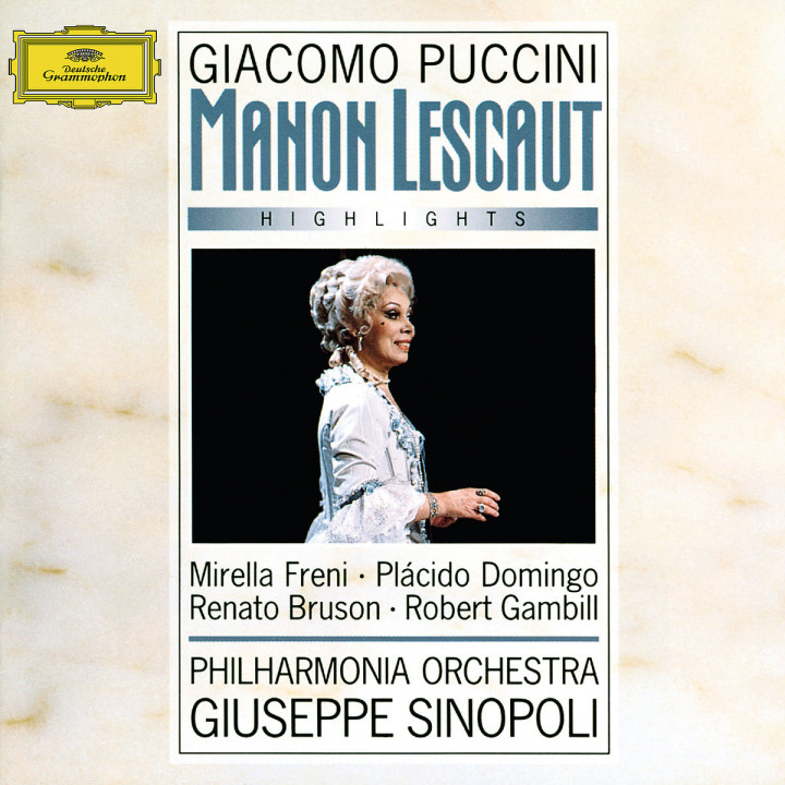 Puccini: Manon Lescaut - Highlights