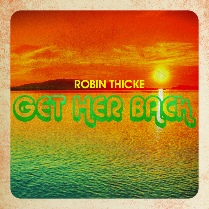 Robin Thicke Get Her Back Cover 2014