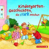 Liane Schneider, Kindergartengeschichten, die stark machen, 09783867421799