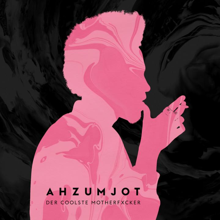 Ahzumjot - Der coolste Motherfxcker
