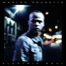 Marlon Roudette, Electric Soul, 00602537931958