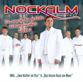 Nockalm Quintett, Du warst der geilste Fehler meines Lebens, 00602537701490