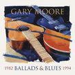 Gary Moore, Ballads & Blues 1982-1994, 00600753511206