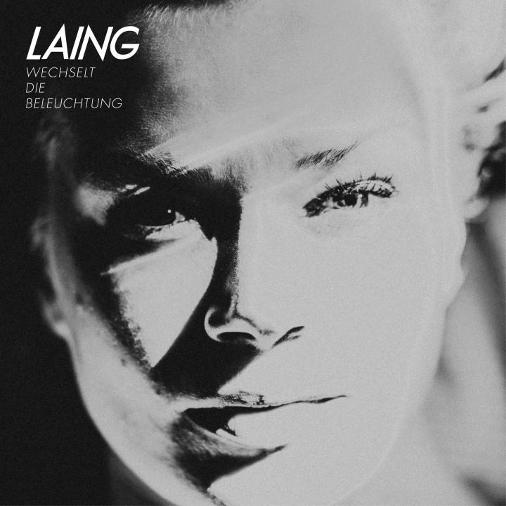 Laing - Wechselt die Beleuchtung