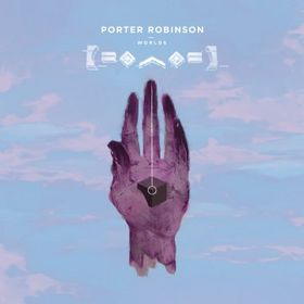 Porter Robinson, Worlds, 00602537707300