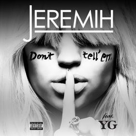 Jeremih, Don't Tell 'Em, 00602537888047