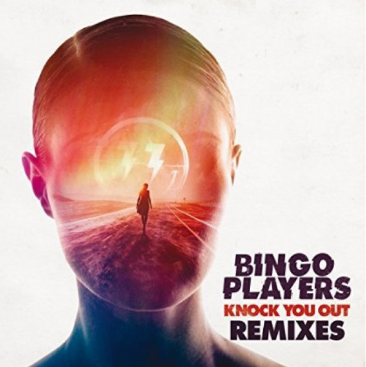 Bingo Players- Knock You Out (Remixes)