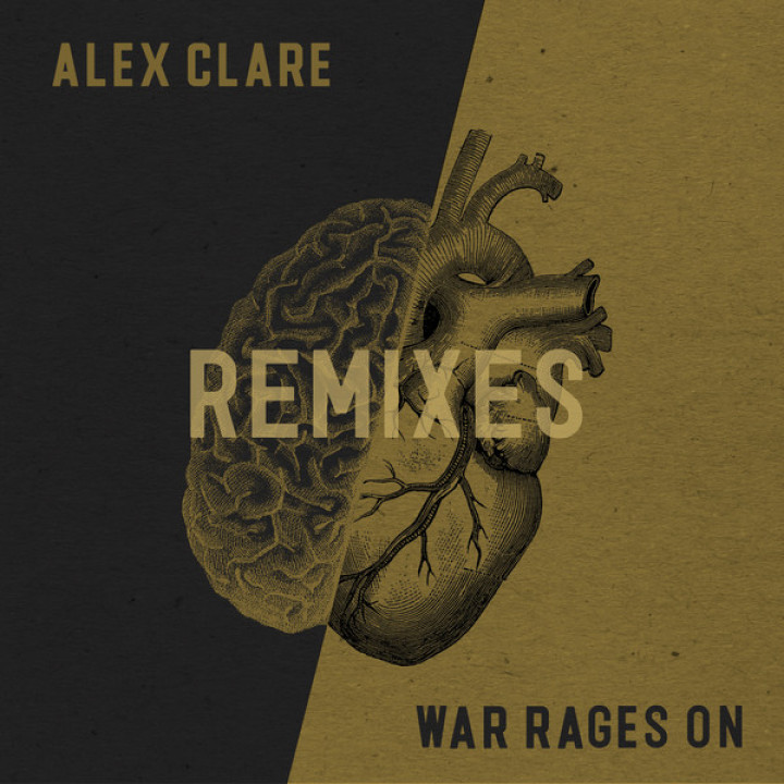 Alex Clare - War Rages On - Remixes