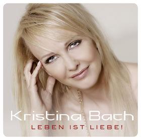 Kristina Bach, Leben ist Liebe!, 00602537264940