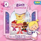 Zoés Zauberschrank, 04: Mal groß, mal klein / Die Schnitzeljagband / Lila Fischlein / Supertolle Freunde, 00602537445516
