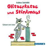 Andreas Steinhöfel, Glitzerkatze und Stinkmaus, 09783867421713