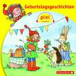 Pixi Hören, Geburtstagsgeschichten, 09783867421768