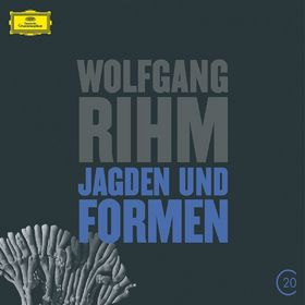 20 C, Rihm: Jagden und Formen, 00028947934356
