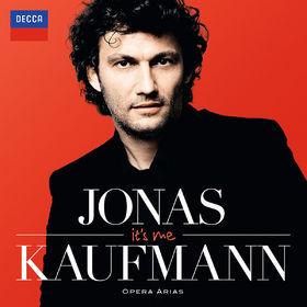 Jonas Kaufmann, It's Me - Jonas Kaufmann: Opera Arias, 00028948207145