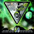Future Trance, Future Trance Vol. 69, 00600753541531